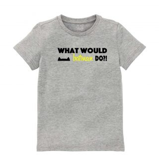 t-shirt-What would Batman do