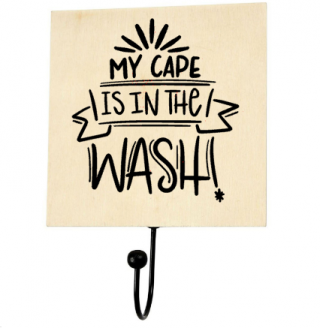 Kledinghaak My Cape is in the wash-superheldenshop