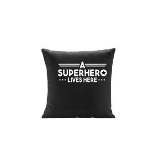 kussen a superhero lives here
