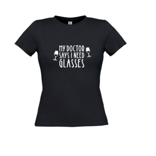 my doctor says i need glasses tshirt dames
