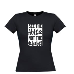 tshirt autisme see the able not the label