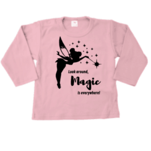 baby kinder tshirt Look around magic is everywhere