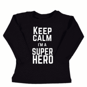 tshirt Keep calm i'm a superhero