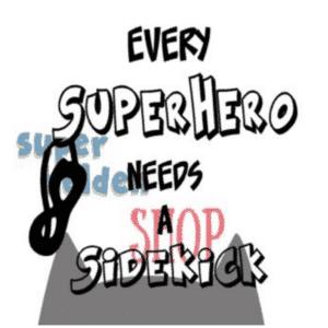 Strijkapplicatie Every Superhero needs a sidekick