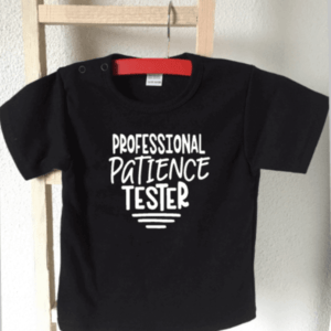 tshirt professional patience tester